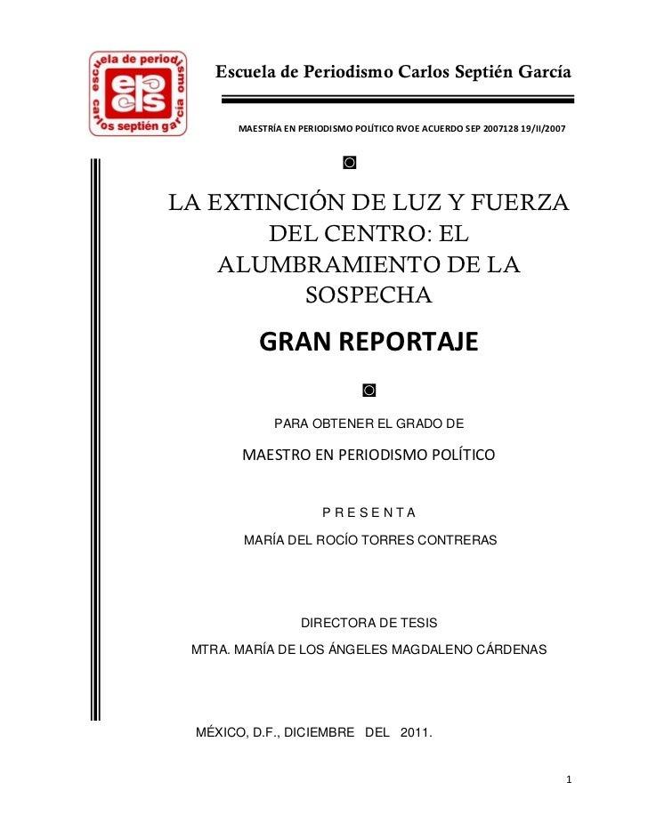 Escuela de Periodismo Carlos Septién García      MAESTRÍA EN PERIODISMO POLÍTICO RVOE ACUERDO SEP 2007128 19/II/2007      ...