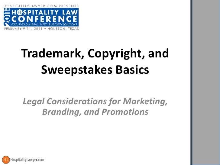 Trademark, Copyright, and Sweepstakes Basics