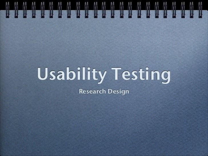 Usability Testing     Research Design