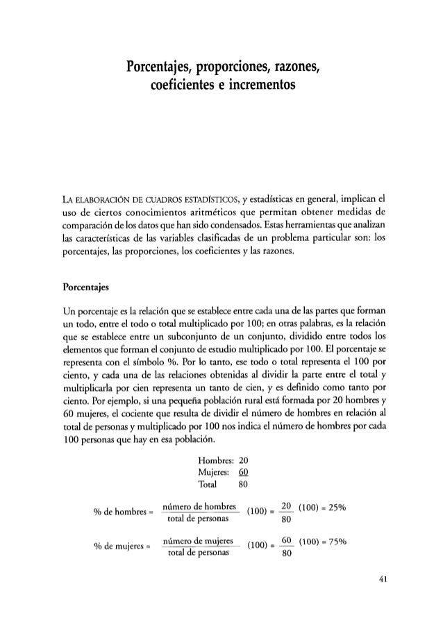 Porcentajes, proporciones, razones, coeficientes e incrementos LA ELABORACIÓN DE CUADROS ESTADÍSTICOS, y estadísticas en g...