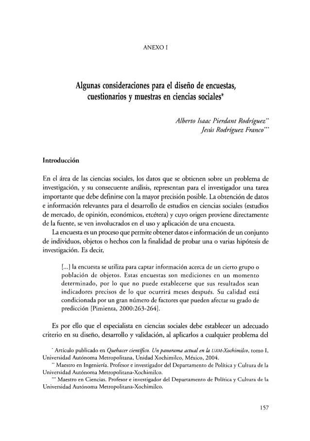 ANEXO 1 Algunas consideraciones para el diseño de encuestas, cuestionarios y muestras en ciencias sociales* Alberto Isaac ...