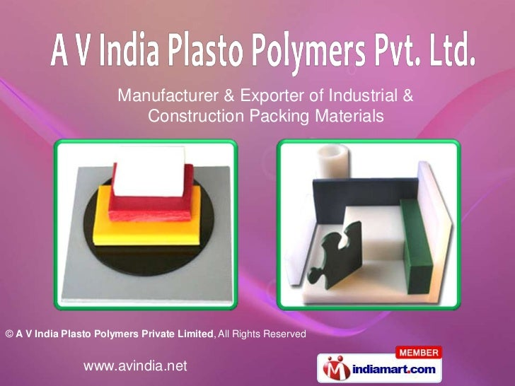 Manufacturer & Exporter of Industrial &                          Construction Packing Materials© A V India Plasto Polymers...