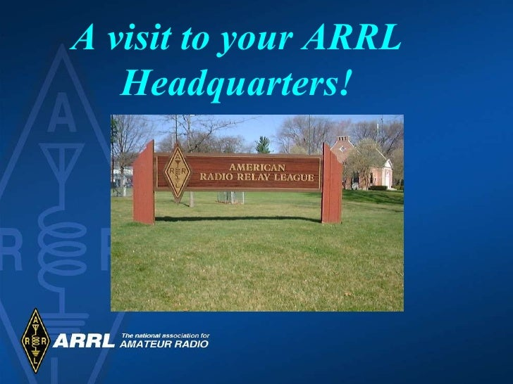 A visit to your ARRL Headquarters!