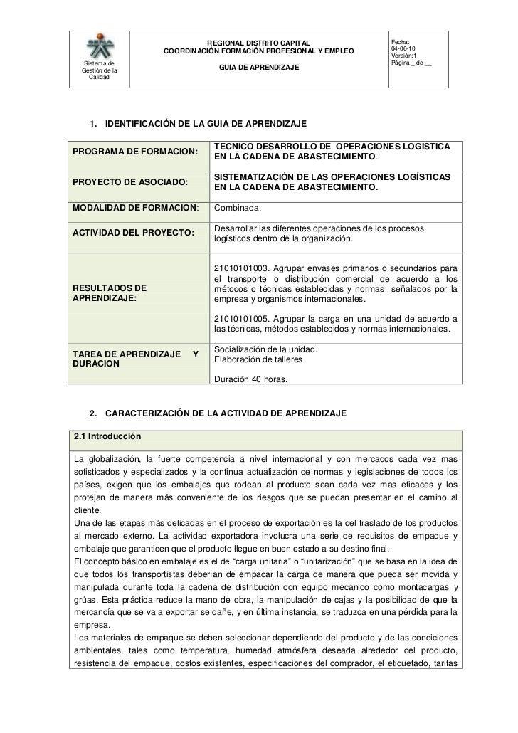 <br />IDENTIFICACIÓN DE LA GUIA DE APRENDIZAJE<br />PROGRAMA DE FORMACION:TECNICO DESARROLLO DE  OPERACIONES LOGÍSTICA EN...