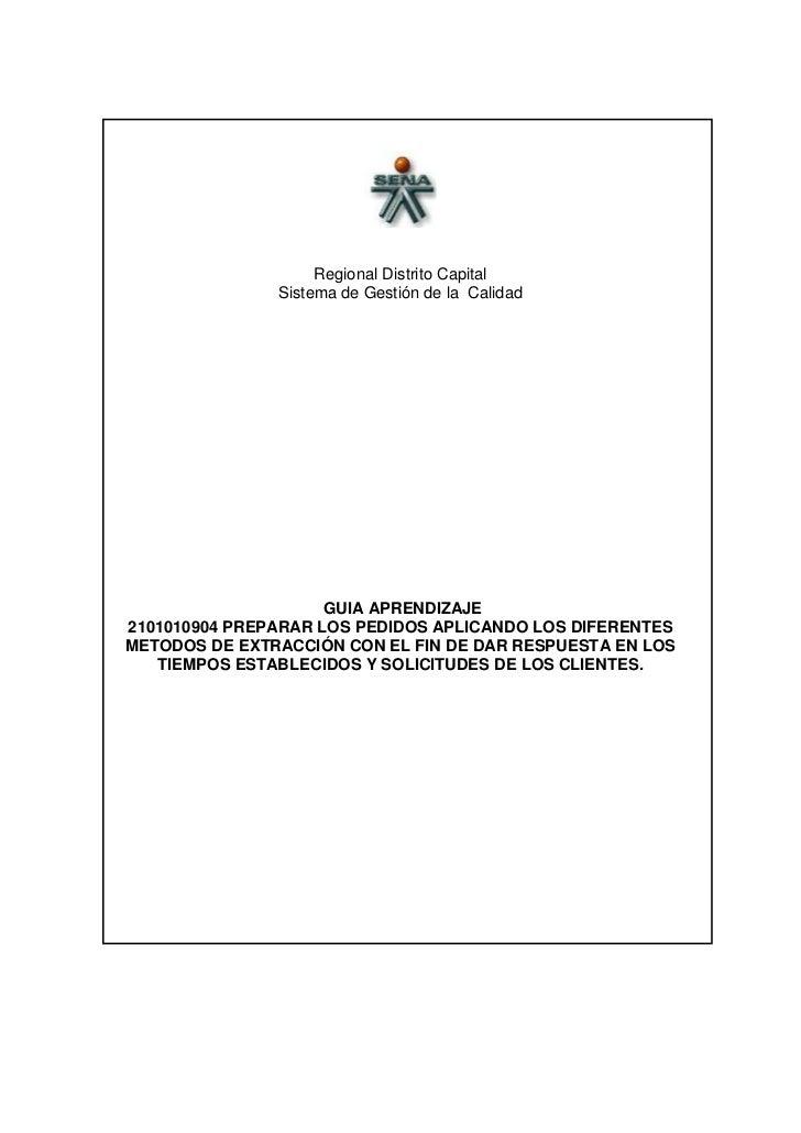 <br />Regional Distrito Capital <br />Sistema de Gestión de la  Calidad<br /> GUIA APRENDIZAJE<br />2101010904 PREPARAR L...