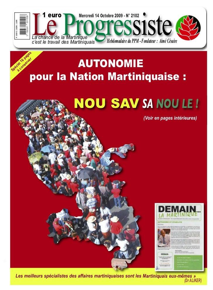 Le Progressiste                    1 euro             Mercredi 14 Octobre 2009 - N° 2102               La chance de la Mar...