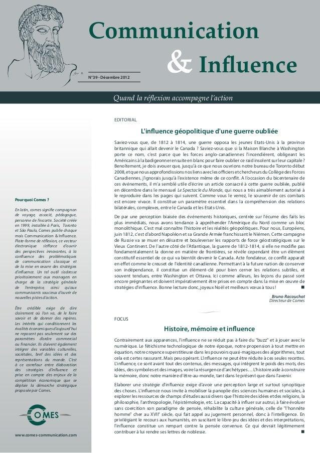 Communication & influence n°39 (12/2012) -  La guerre de 1812-1814 entre Etats-Unis et Canada : l'influence géopolitique d'une guerre oubliée