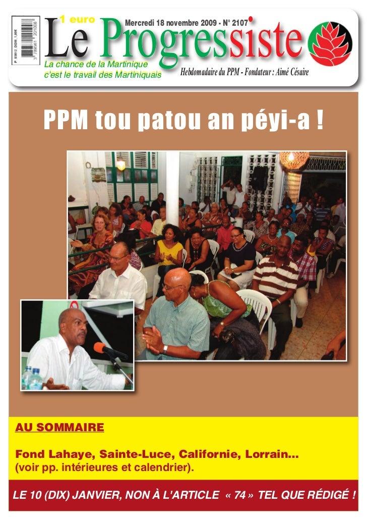 1 euro     Le Progressiste                           Mercredi 18 novembre 2009 - N° 2107     La chance de la Martinique   ...