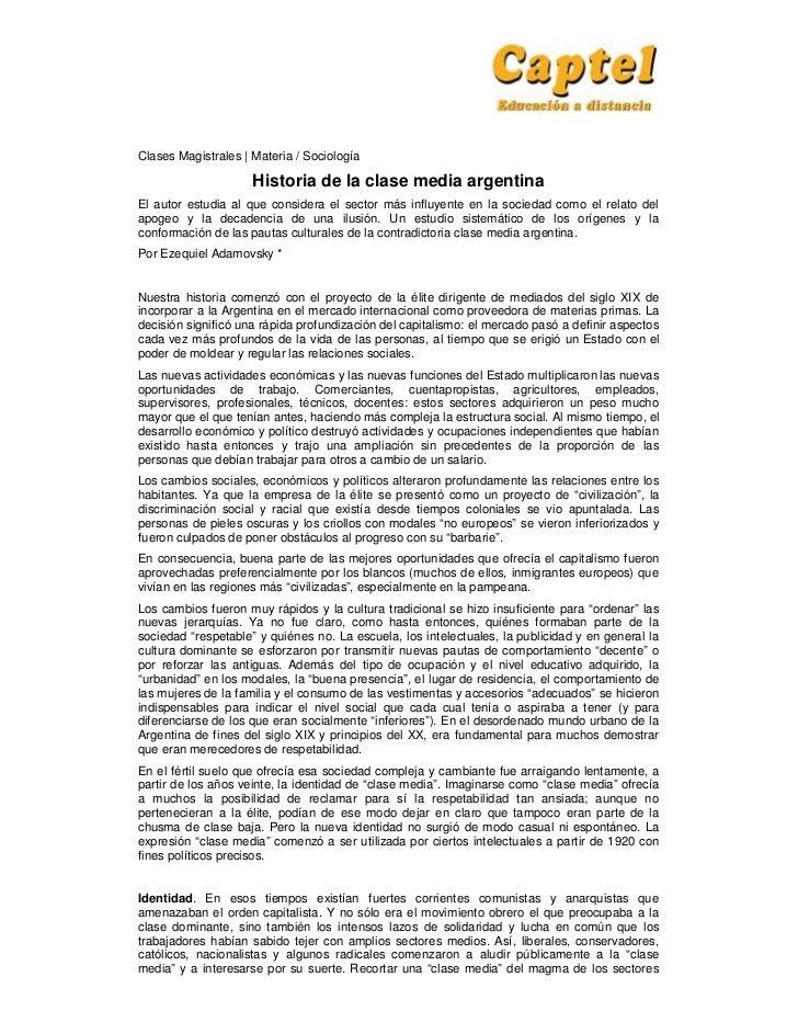 Clases Magistrales   Materia / Sociología                     Historia de la clase media argentinaEl autor estudia al que ...