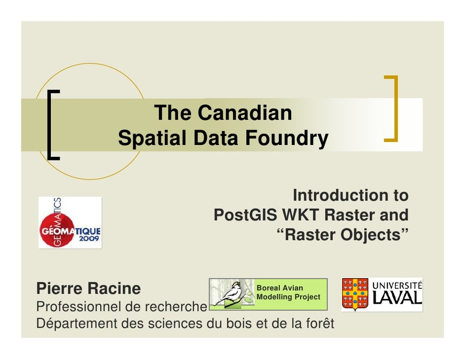 The Canadian             Spatial Data Foundry                                      Introduction to                        ...