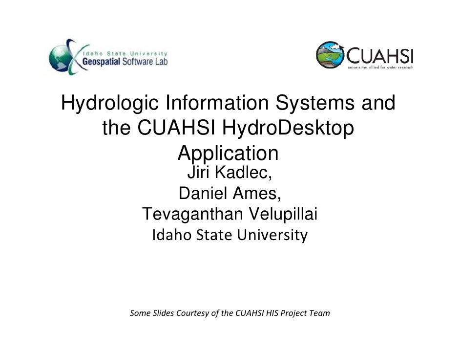 Hydrologic Information Systems and the CUAHSI HIS Desktop Application