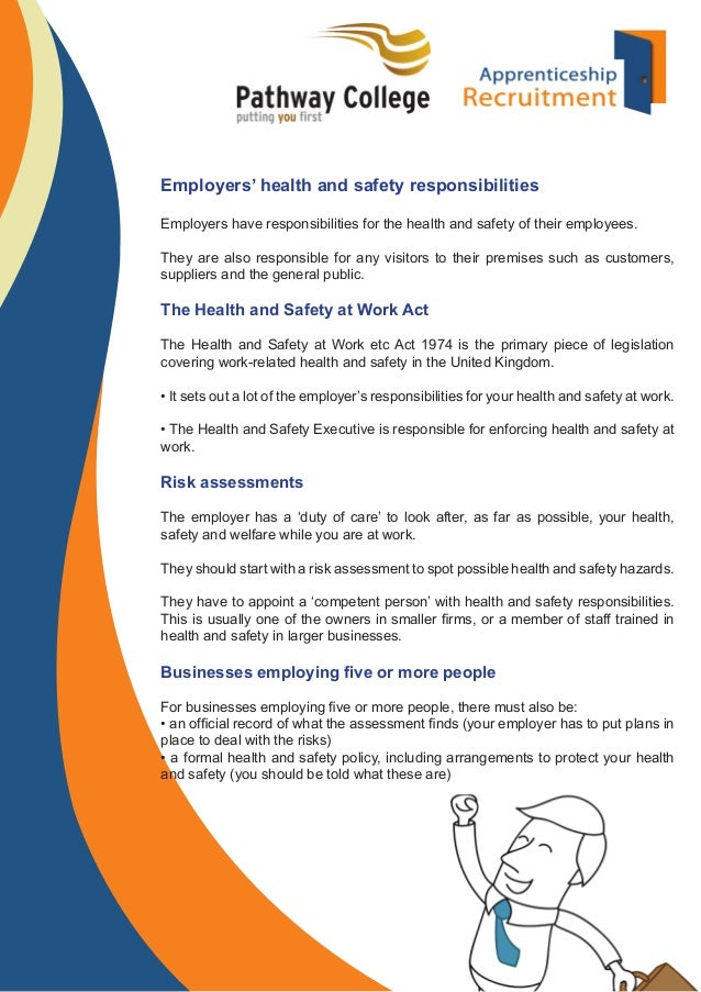 Employers' health and safety responsibilities Employers have responsibilities for the health and safety of their employees...