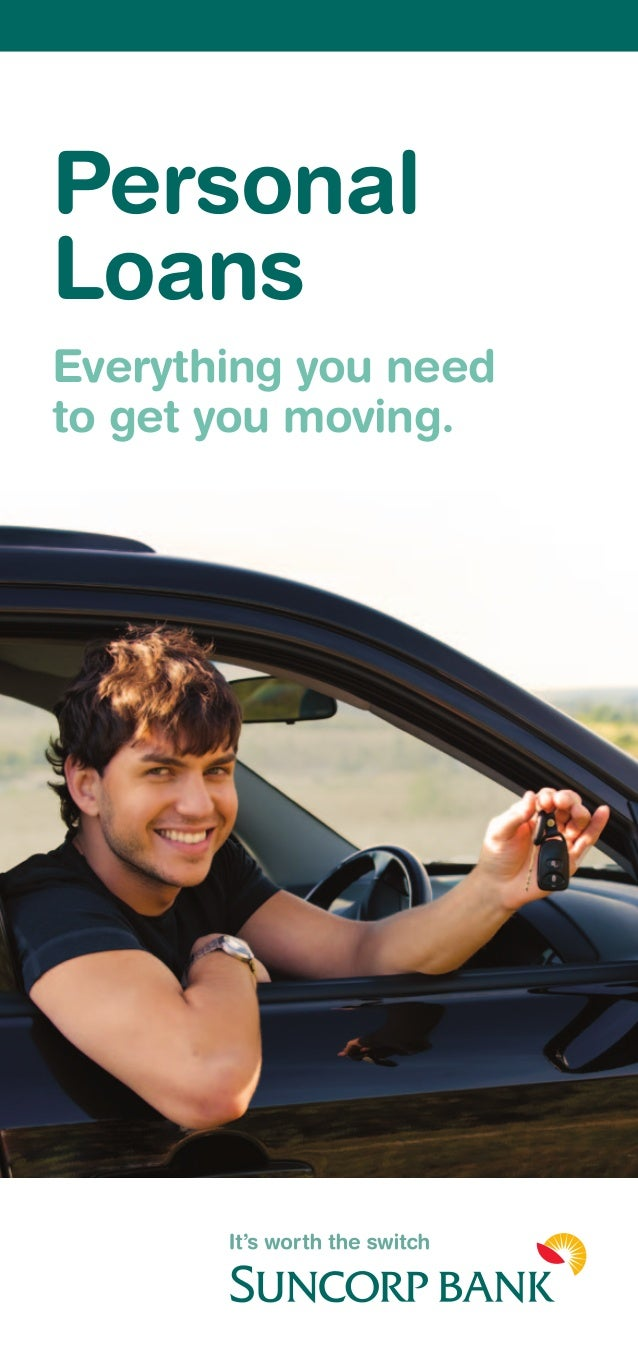 Personal Loans Everything you need to get you moving.