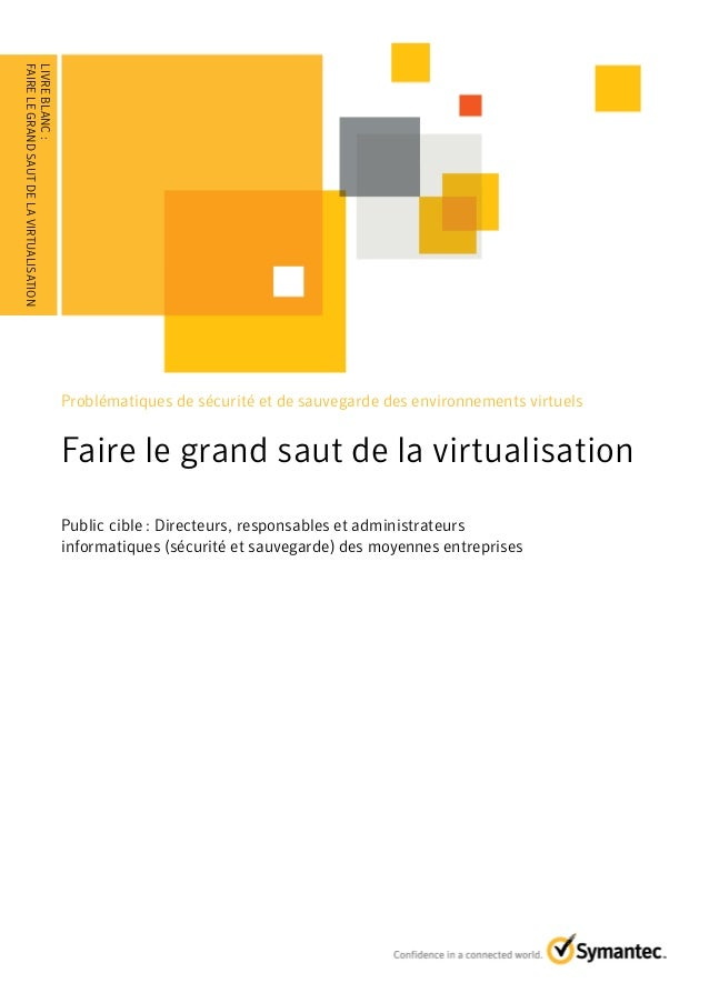 Faire le grand saut de la virtualisation