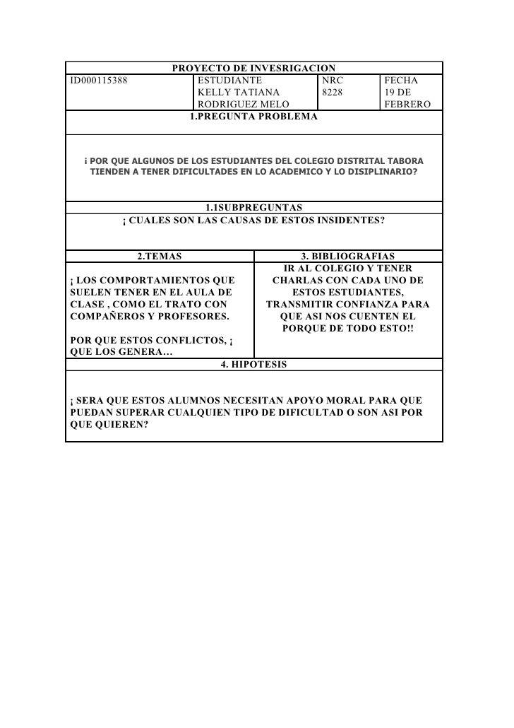 PROYECTO DE INVESRIGACION ID000115388             ESTUDIANTE        NRC              FECHA                         KELLY T...