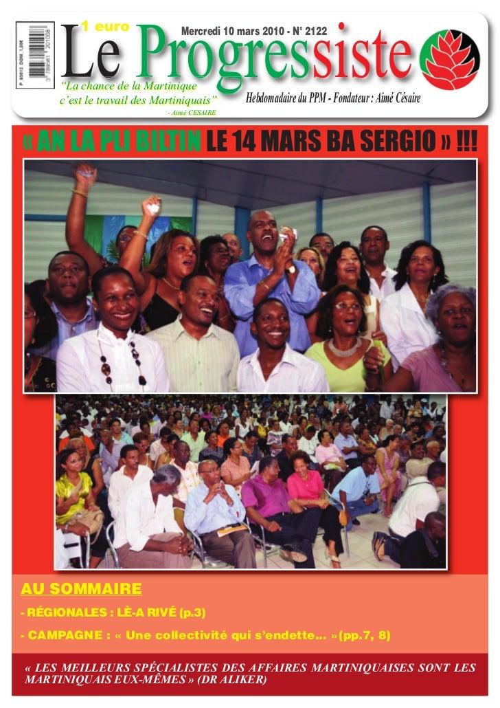 """1 euro      Le Progressiste                                Mercredi 10 mars 2010 - N° 2122      """"La chance de la Martiniqu..."""