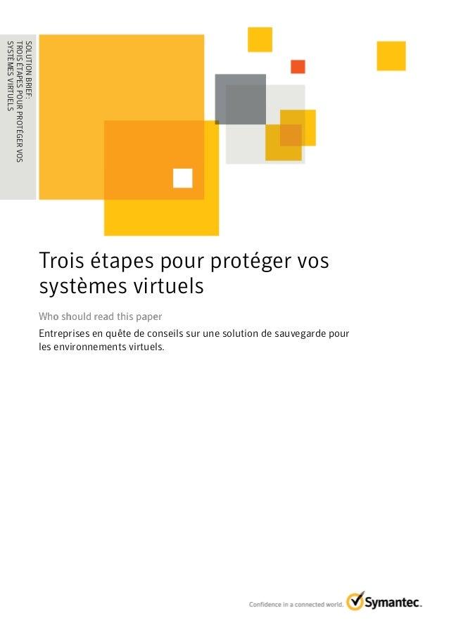 3 étapes pour protéger vos systèmes virtuels
