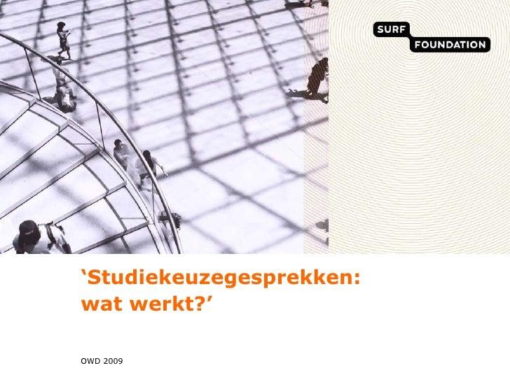 212 De Meerwaarde Van Studiekeuzegesprekken, Janina Van Hees