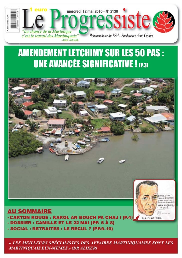 "1 euro     Le Progressiste                                mercredi 12 mai 2010 - N° 2130     ""La chance de la Martinique  ..."