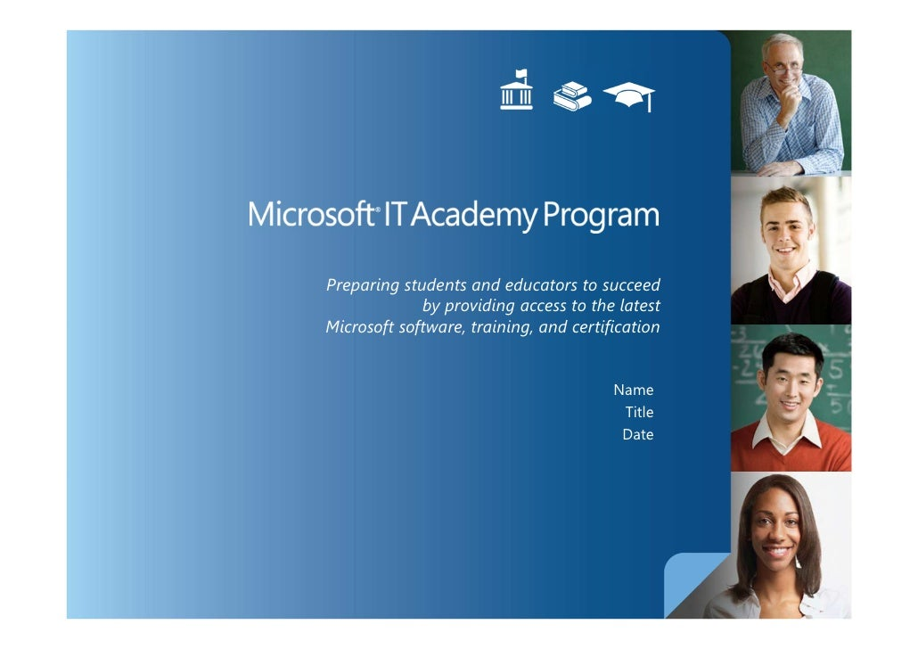 Preparing students and educators to succeed             by providing access to the latestMicrosoft software, training, and...
