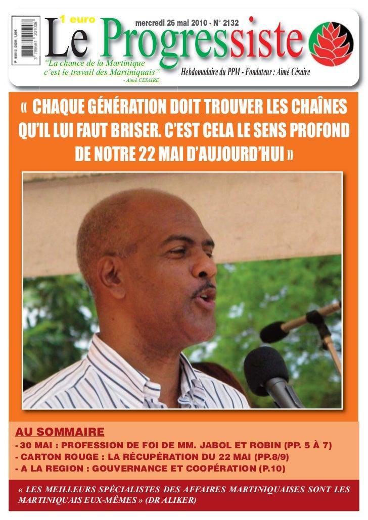 """1 euro     Le Progressiste                                mercredi 26 mai 2010 - N° 2132     """"La chance de la Martinique  ..."""