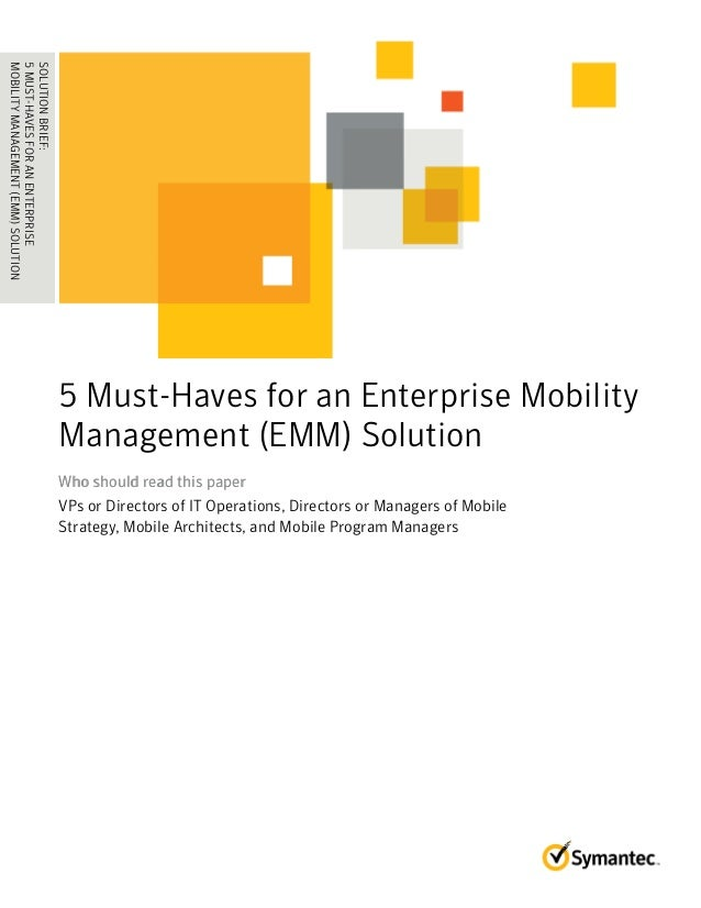 The 5 Must Haves For Enterprise Mobility Management