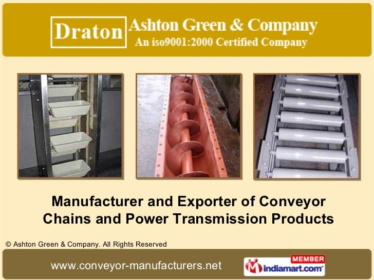 Manufacturer and Exporter of Conveyor Chains and Power Transmission Products