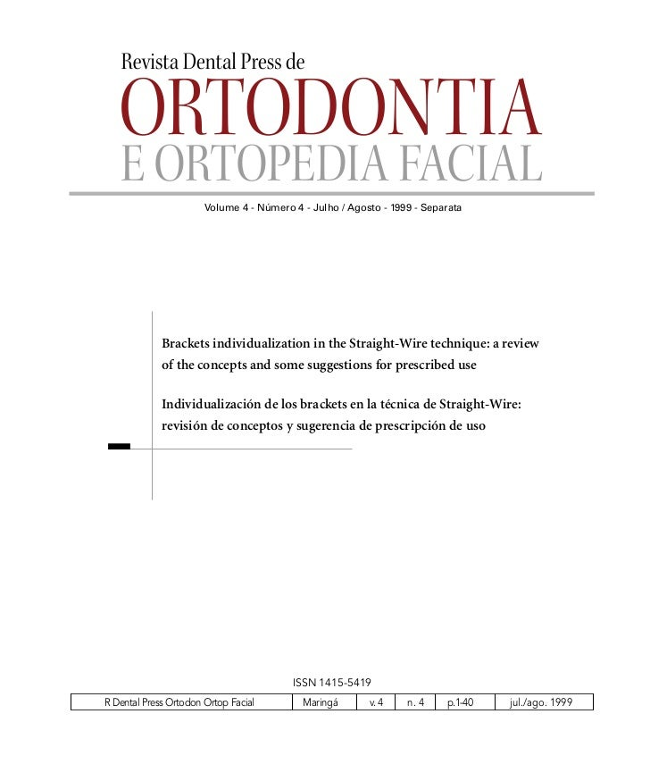 Volume 4 - Número 4 - Julho / Agosto - 1999 - Separata             Brackets individualization in the Straight-Wire techniq...