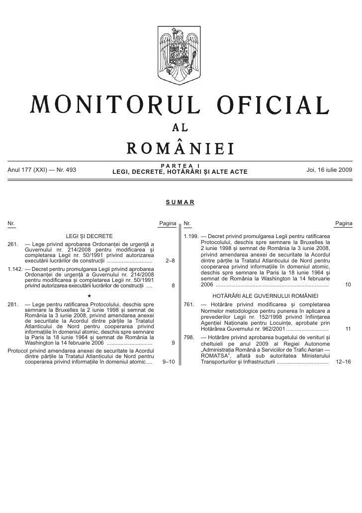 PARTEA I Anul 177 (XXI) — Nr. 493                             LEGI, DECRETE, HOTĂRÂRI ȘI ALTE ACTE                        ...