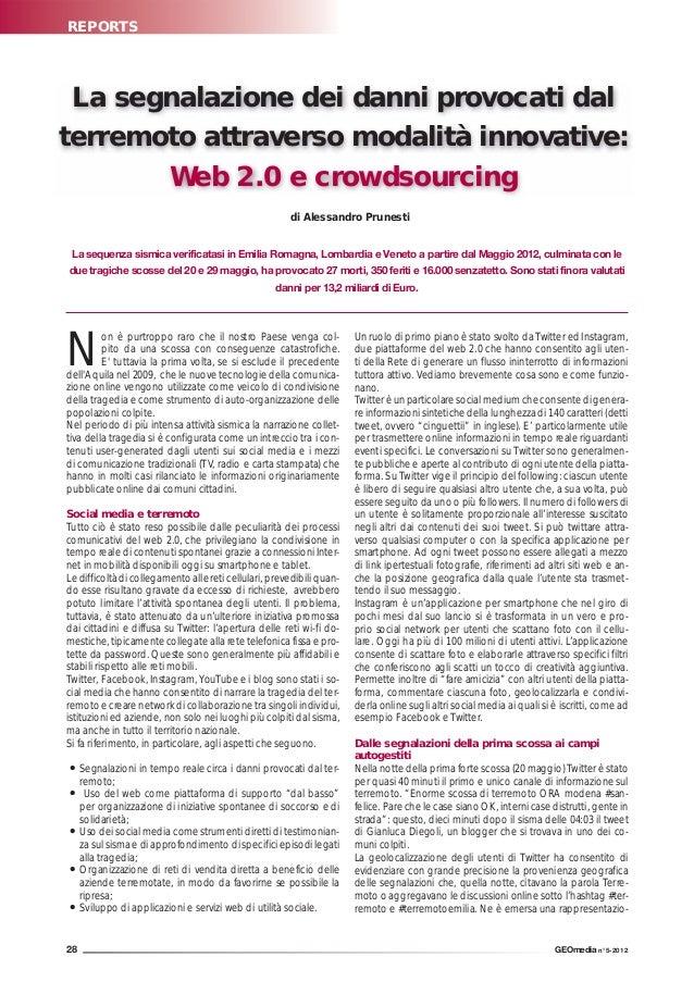 REPORTS La segnalazione dei danni provocati dalterremoto attraverso modalità innovative:       Web 2.0 e crowdsourcing    ...