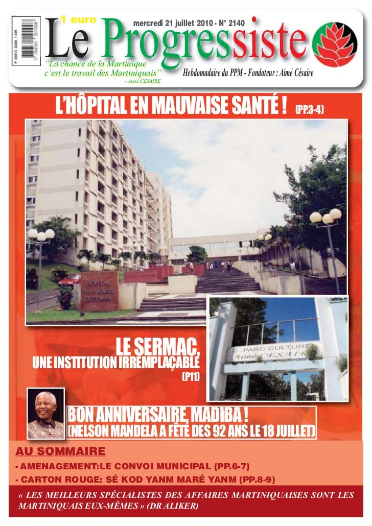 "1 euro     Le Progressiste                               mercredi 21 juillet 2010 - N° 2140     ""La chance de la Martiniqu..."