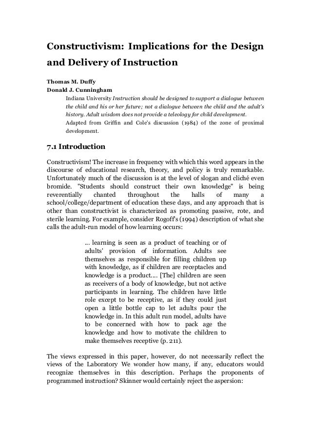 Constructivism: Implications for the Designand Delivery of InstructionThomas M. DuffyDonald J. Cunningham     Indiana Univ...