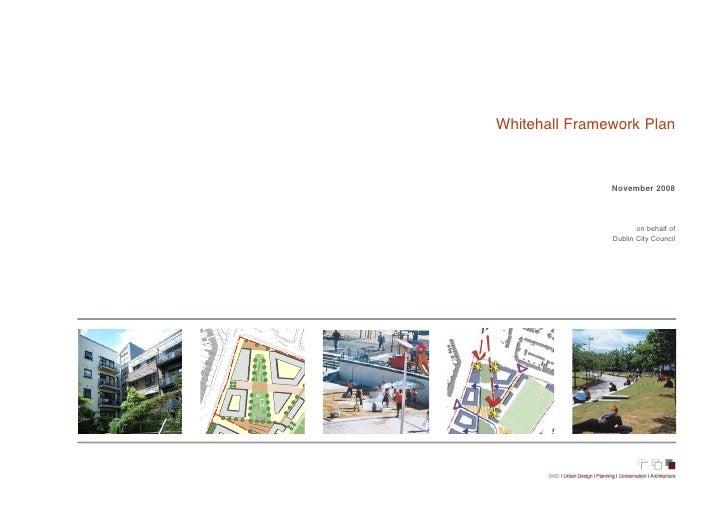 Whitehall Framework Plan       4      3                                        46                                         ...