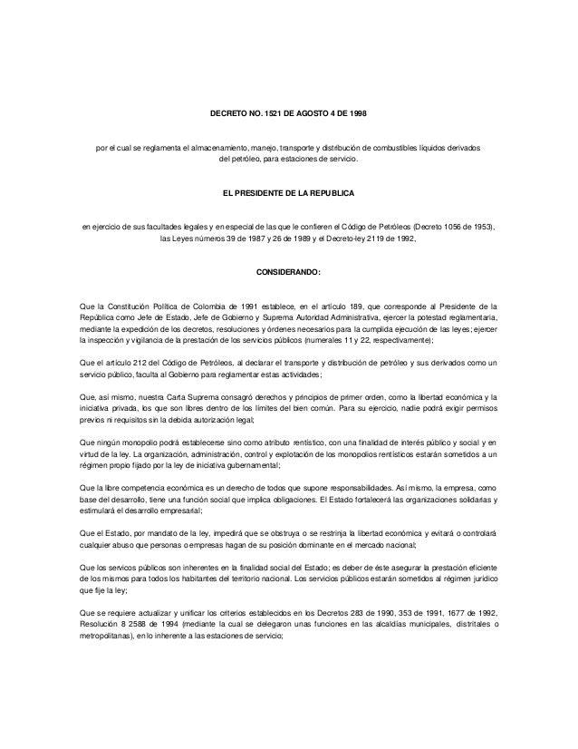 DECRETO NO. 1521 DE AGOSTO 4 DE 1998  por el cual se reglamenta el almacenamiento, manejo, transporte y distribución de co...