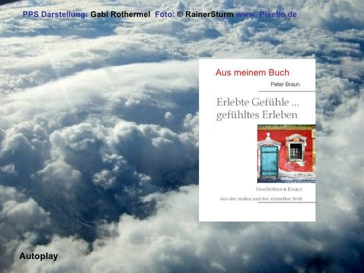 PPS Darstellung: Gabi Rothermel Foto: © RainerSturm www. Pixelio.de                                                    Aus...