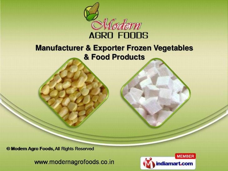 Manufacturer & Exporter Frozen Vegetables            & Food Products