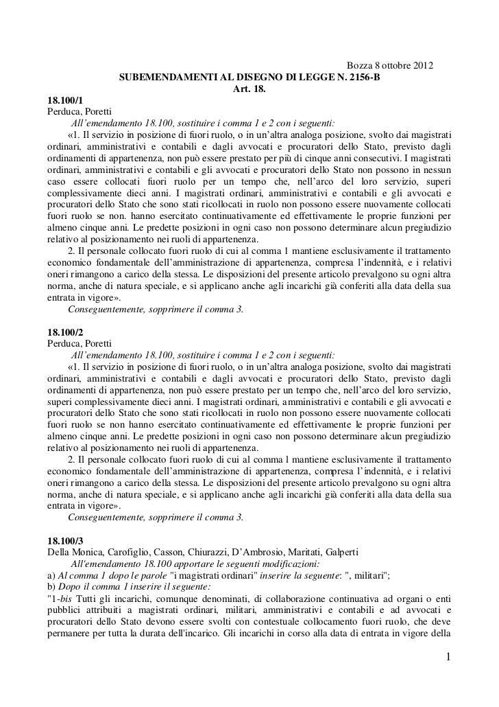 Bozza 8 ottobre 2012                  SUBEMENDAMENTI AL DISEGNO DI LEGGE N. 2156-B                                   Art. ...