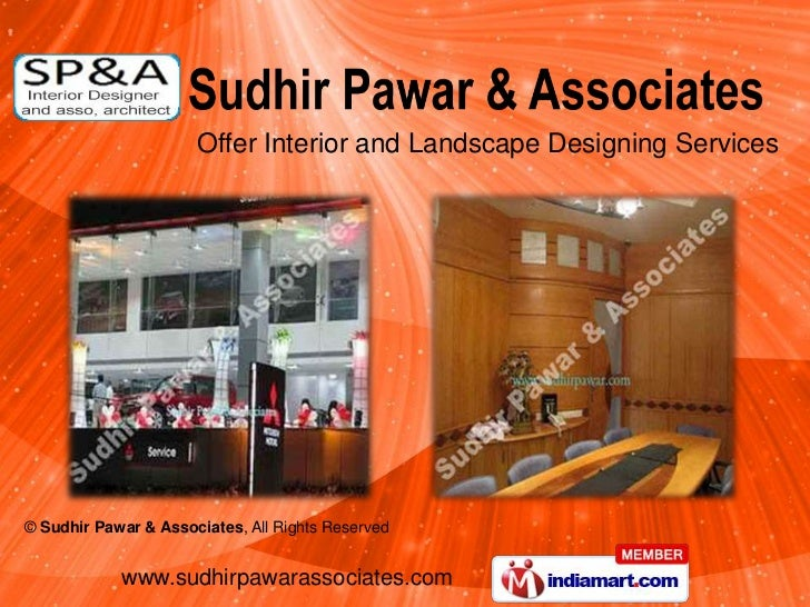 Offer Interior and Landscape Designing Services© Sudhir Pawar & Associates, All Rights Reserved            www.sudhirpawar...