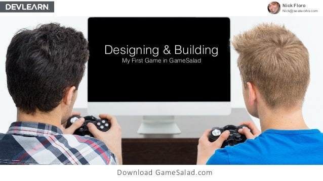 Designing and building my first game with gamesalad devlearn Building designing app