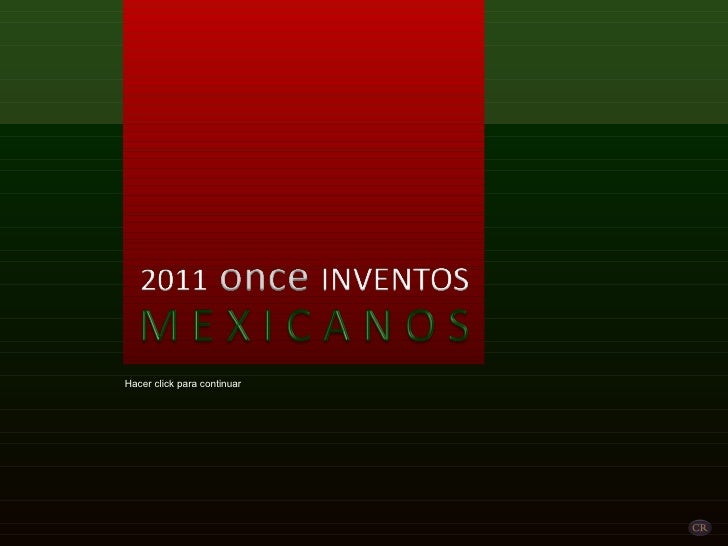 11 Inventos mexicanos (por: carlitosrangel)