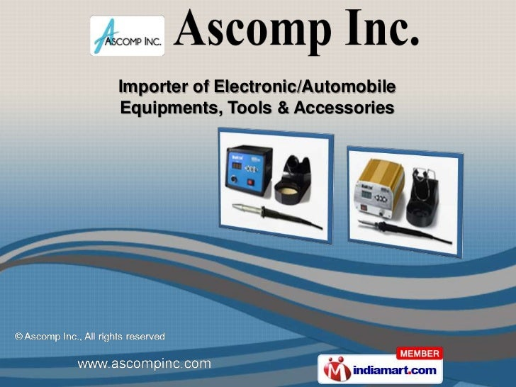 Importer of Electronic/AutomobileEquipments, Tools & Accessories
