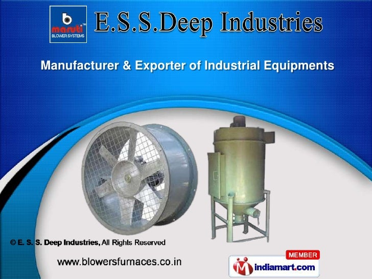 Manufacturer & Exporter of Industrial Equipments