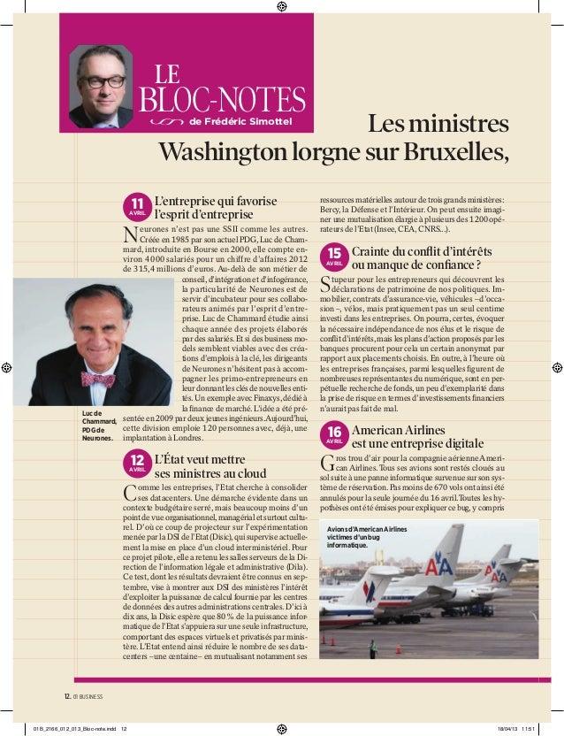 LE  BLOC-NOTES  Les ministres Washington lorgne sur Bruxelles, de Frédéric Simottel  11 L'entreprise qui favorise  AVRIL  ...