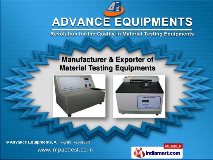 Manufacturer & Exporter ofMaterial Testing Equipments