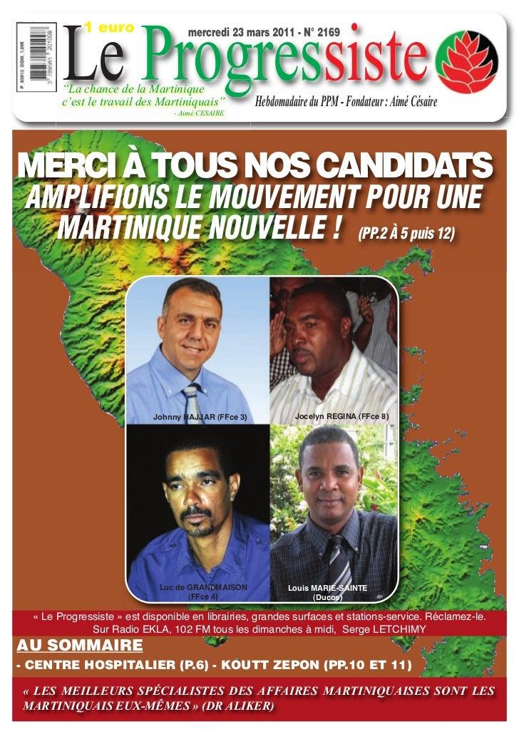 """Le Progressiste             1 euro                 mercredi 23 mars 2011 - N° 2169        """"La chance de la Martinique     ..."""