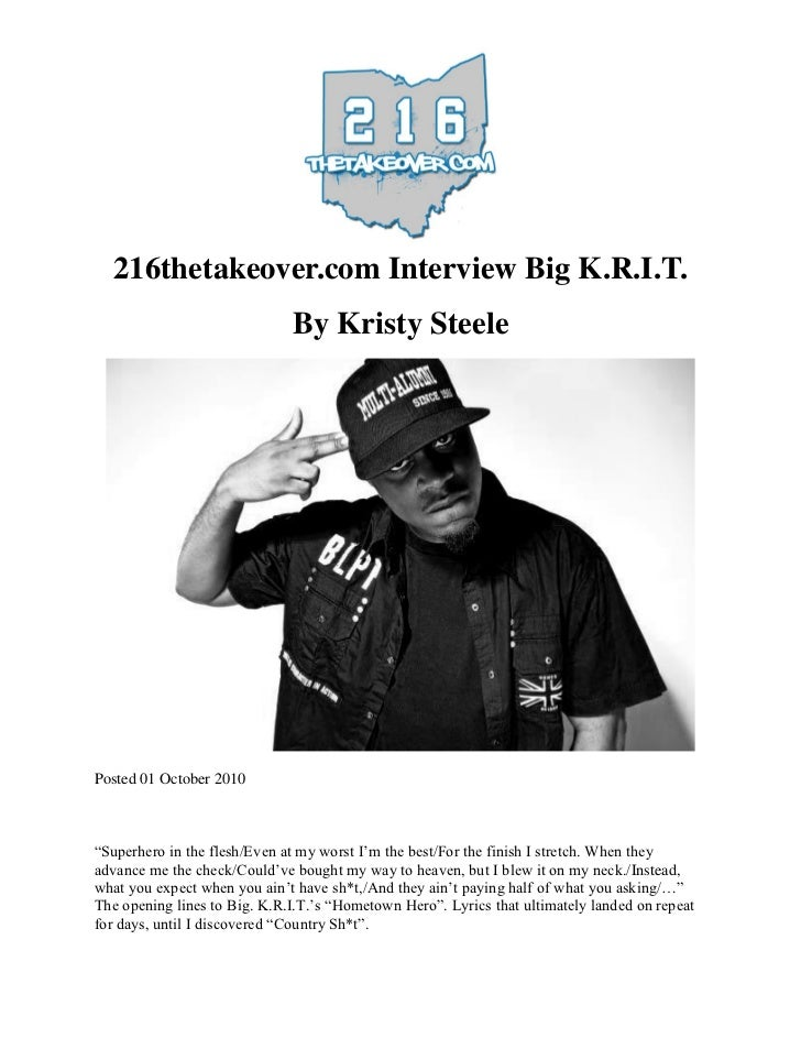 "216thetakeover.com Interview Big K.R.I.T.                              By Kristy SteelePosted 01 October 2010""Superhero in..."