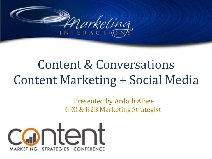 Content Marketing Strategies Conference: Ardath Albee Content and Conversations