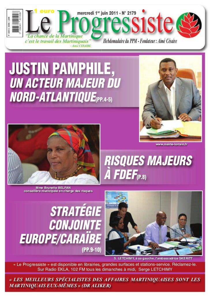 "Le Progressiste            1 euro                      mercredi 1er juin 2011 - N° 2179       ""La chance de la Martinique ..."