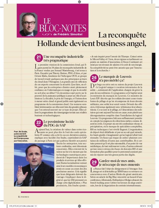 LE  BLOC-NOTES  La reconquête Hollande devient business angel, de Frédéric Simottel  21 Une reconquête industrielle NOV.  ...