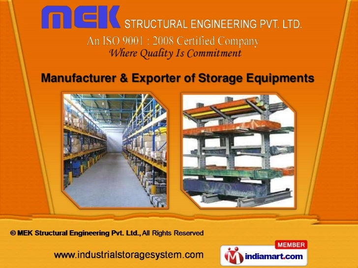 Manufacturer & Exporter of Storage Equipments